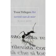 Querido Het vertrek van de mier - Toon Tellegen - ebook