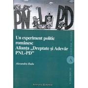 Un experiment politic romanesc. Alianta Dreptate si Adevar PNL-PD/Radu Alexandru