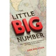 Little Big Number. How GDP Came to Rule the World and What to Do about It, Paperback/Dirk Philipsen