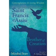 Saint Francis of Assisi: Brother of Creation, Paperback
