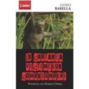 In Cautarea Victimelor Comunismului - Guido Barella