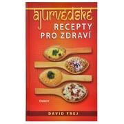 Knihy Ájurvédské recepty pro zdraví (MUDr. David Frej)