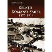 Relatii romano-sarbe (1875-1913) (eBook)