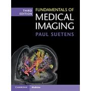 Fundamentals of Medical Imaging, Hardcover/Paul Suetens