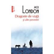 Dragoste de viata si alte povestiri (eBook)