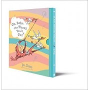 Oh, Baby, The Places You'll Go! Slipcase edition, Hardcover/Dr Seuss