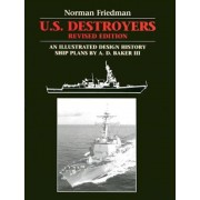 U.S. Destroyers: An Illustrated Design History, Revised Edition, Hardcover