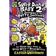 Super Diaper Baby 2 The Invasion of the Potty Snatchers, Paperback/Dav Pilkey