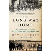 The Long Way Home: An American Journey from Ellis Island to the Great War, Paperback/David Laskin