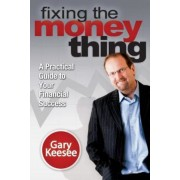 Fixing the Money Thing, Paperback
