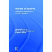 Dicho de Otro Modo: Curso Avanzado de Traduccion del Ingles Al Espanol