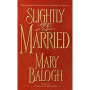 Slightly Married, Paperback/Mary Balogh