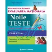 Ne pregatim pentru Evaluarea Nationala. Noile teste dupa model european. Evaluarea Nationala. Comunicare in limba romana
