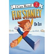 Flat Stanley: On Ice, Hardcover/Jeff Brown
