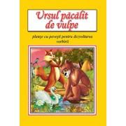 Ursul pacalit de vulpe - planse educative/***