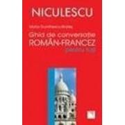 Ghid de conversatie roman-francez pentru toti/Maria Dumitrescu-Brates