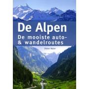 Reisgids - Wandelgids De Alpen - mooiste auto- en wandelroutes   Rebo