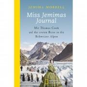 MISS JEMIMAS JOURNAL - Reiseberichte - Schweiz