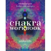 Chakra Workbook: Rebalance Your Body's Vital Energies, Paperback