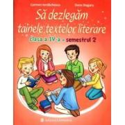 Sa dezlegam tainele textelor literare. Clasa a IV-a. Semestrul 2. Intuitext