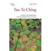 Tao Te Ching: A Guide to the Interpretation of the Foundational Book of Taoism, Hardcover/Shantena Augusto Sabbadini
