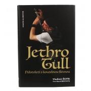 kniha Jethro Tull - Půlstoletí s kouzelnou flétnou - Vladimír Řepík - KOS011
