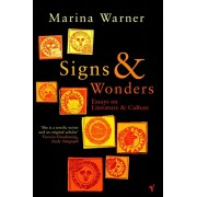 Signs & Wonders. Essays on Literature and Culture, Paperback/Marina Warner