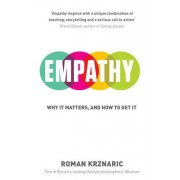 Empathy: why it matters and how we get it