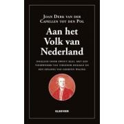 Ewout Klei, Joan Derk van der Capellen tot den Pol, José Bernard Aan het volk van Nederland!