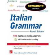 Schaum's Outline of Italian Grammar, 4th Edition, Paperback/Joseph Germano