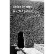 Denise Levertov Selected Poems, Paperback/Denise Levertov