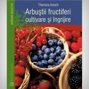 Arbustii fructiferi cultivare si ingrijire