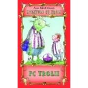 FC Trolii ( vol.4 din seria Aventuri cu troli )