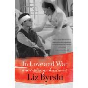 In Love and War: Nursing Heroes