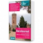 PREGATIREA EXAMENULUI DE BACALAUREAT IN 25 DE SAPTAMANI LA LIMBA SI LITERATURA ROMANA profil real 2017