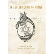 The Golden Chain of Homer: Aurea Catena Homeri, Hardcover/Hamilton and Wheeler