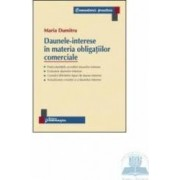 Daunele-interese in materia obligatiilor comerciale - Maria Dumitru