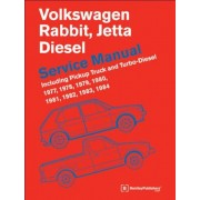 Volkswagen Rabbit, Jetta (A1 Diesel Service Manual 1977, 1978, 1979, 1980, 1981, 1982, 1984, 1984: Including Pickup Truck and Turbo Diesel, Hardcover