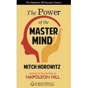 The Power of the Master Mind, Hardcover/Mitch Horowitz