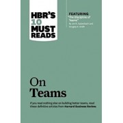 """Hbr's 10 Must Reads on Teams (with Featured Article """"the Discipline of Teams,"""" by Jon R. Katzenbach and Douglas K. Smith), Hardcover/Harvard Business Review"""