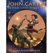 John Carter of Mars Series 'Books 1-7': 'Fully Illustrated' 'Book 1: A Princess of Mars, Book 2: The Gods of Mars, Book 3: The Warlord of Mars, Book 4, Paperback/Edgar Rice Burroughs