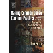 Making Common Sense Common Practice, Paperback/Ron Moore