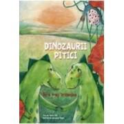 Dinozaurii pitici. De-a v-ati strigatelea - Martin Zick