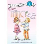 Fancy Nancy and the Too-Loose Tooth, Paperback/Jane O'Connor