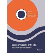 Bearing Capacity of Roads, Railways and Airfields: Proceedings of the 10th International Conference on the Bearing Capacity of Roads, Railways and Air
