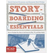 Storyboarding Essentials: How to Translate Your Story to the Screen for Film, TV, and Other Media, Paperback