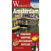 Weekend la Amsterdam