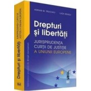 Dreptul Muncii. Jurisprudenta Curtii De Justitie A Uniunii Europene - Adrian M. Truichici Luiza Nea