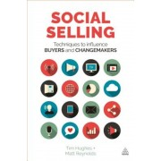 Social Selling: Techniques to Influence Buyers and Changemakers, Paperback