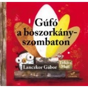 Gúfó a boszorkány-szombaton - Lanczkor Gábor